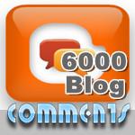 6000 Blog Comments